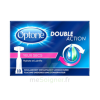 Optone Monodose Double Action Solution Oculaire Yeux Secs B/10 à Toulon